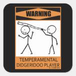 ¡Advertencia! Jugador temperamental de Didgeridoo Pegatina Cuadrada