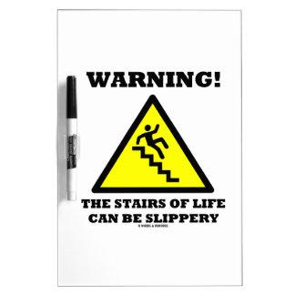¡Advertencia! Las escaleras de la vida pueden ser  Pizarra
