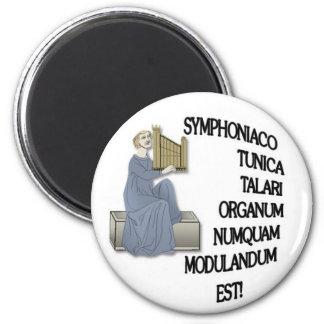 Advertencia latina a los organistas imán redondo 5 cm
