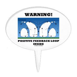 ¡Advertencia! Lazo de retroalimentación positiva Figura De Tarta
