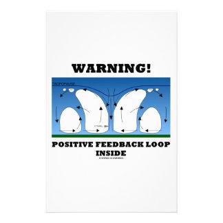 ¡Advertencia! Lazo de retroalimentación positiva Papeleria De Diseño