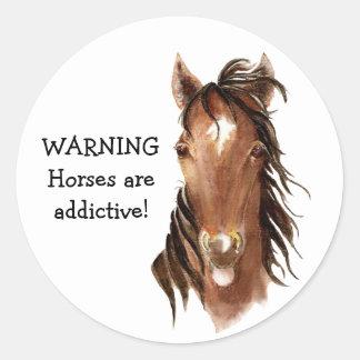 ¡Advertencia! ¡Los caballos son adictivos! Cita Pegatina Redonda
