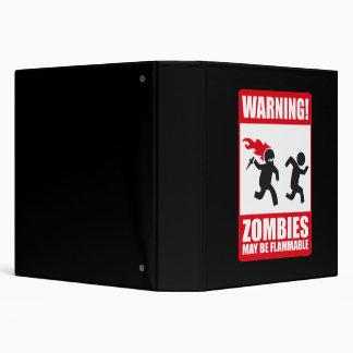 """Advertencia: Los zombis son inflamables Carpeta 1 1/2"""""""