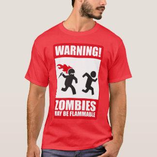 Advertencia: Los zombis son inflamables Playera