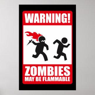 Advertencia: Los zombis son inflamables Póster