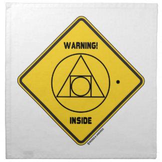¡Advertencia! Lugar geométrico externo de la ident Servilletas Imprimidas