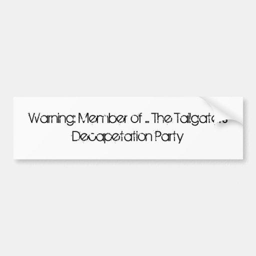 advertencia: Miembro del T.D.P Etiqueta De Parachoque