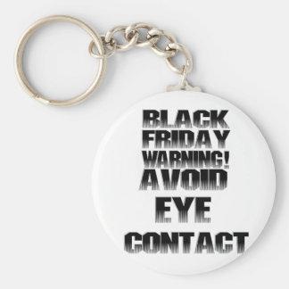Advertencia negra de viernes ¡Evite el contacto v Llaveros Personalizados