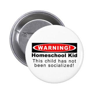 ¡Advertencia Niño de Homeschool Pin