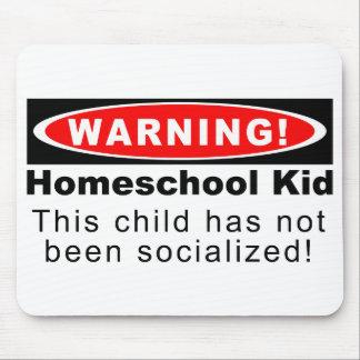 ¡Advertencia Niño de Homeschool Alfombrilla De Ratón