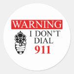 Advertencia: No hago marco 911 Pegatina Redonda