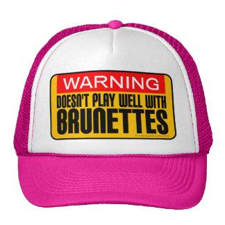 Advertencia: No juega bien con los Brunettes Gorros Bordados