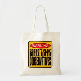 Advertencia: No juega bien con los conservadores Bolsas De Mano