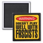 Advertencia: No juega bien con los fascistas Iman De Frigorífico