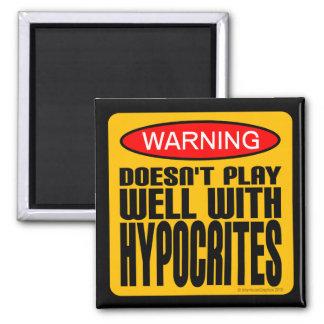 Advertencia: No juega bien con los hipócritas Imán Cuadrado