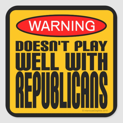 Advertencia: No juega bien con los republicanos Pegatina Cuadrada