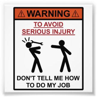 Advertencia - no me diga cómo hacer mi trabajo cojinete