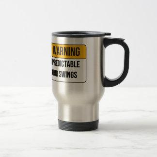 Advertencia - oscilaciones de humor imprevisibles tazas