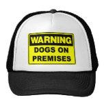 Advertencia: Perros en premisas Gorra