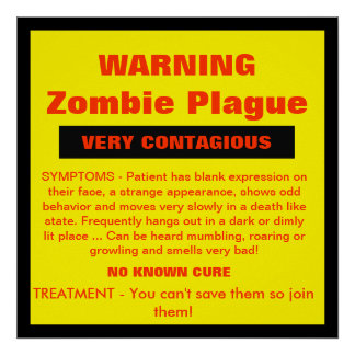 ADVERTENCIA - plaga del zombi Posters