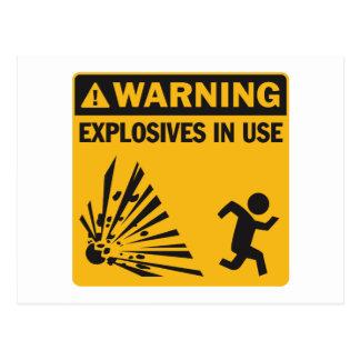 ¡Advertencia! Postal funcionando de los explosivos