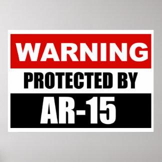 ADVERTENCIA - PROTEGIDA POR el poster AR-15/la mue