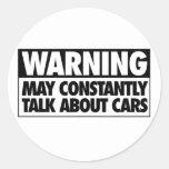 Advertencia: Puede hablar constantemente de los Pegatina Redonda