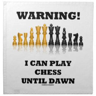 ¡Advertencia! Puedo jugar a ajedrez hasta el amane Servilleta