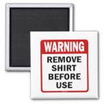 ADVERTENCIA - quite la camisa antes de usar Imán Para Frigorifico