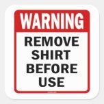 ADVERTENCIA - quite la camisa antes de usar Colcomanias Cuadradas Personalizadas