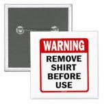 ADVERTENCIA - quite la camisa antes de usar Pin
