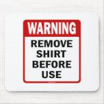 ADVERTENCIA - quite la camisa antes de usar Alfombrilla De Ratón