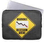 ¡Advertencia! Recesión a continuación (muestra ama Funda Ordendadores