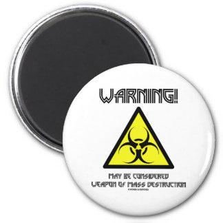 ¡Advertencia! Se puede considerar la destrucción t Imán Para Frigorífico