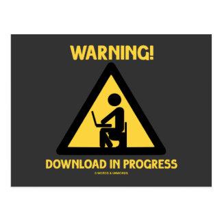 ¡Advertencia! Señalización en curso del humor del Postal