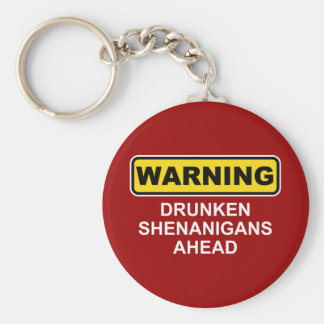 Advertencia: Shenanigans borrachos a continuación Llavero Redondo Tipo Pin