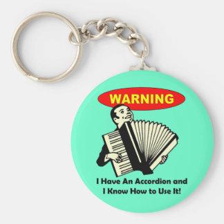 ¡Advertencia! Tengo un acordeón Llavero Redondo Tipo Pin
