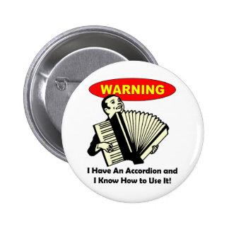 ¡Advertencia Tengo un acordeón Pin