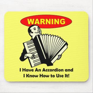 ¡Advertencia Tengo un acordeón Tapete De Ratones