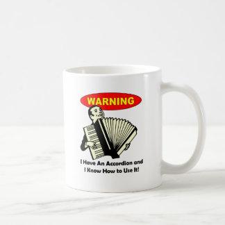 ¡Advertencia! Tengo un acordeón Taza De Café