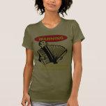 Advertencia: ¡Tengo un acordeón y sé utilizarlo! Camiseta