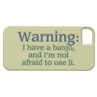 Advertencia: Tengo un banjo…. iPhone 5 Carcasas