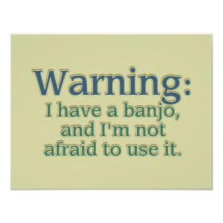 Advertencia: Tengo un banjo…. Invitación 10,8 X 13,9 Cm