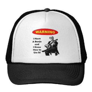 ¡Advertencia! Tengo un banjo y sé utilizarlo Gorro De Camionero