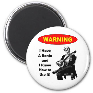 ¡Advertencia Tengo un banjo y sé utilizarlo Imanes