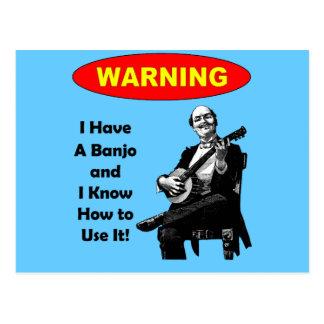 ¡Advertencia! Tengo un banjo y sé utilizarlo Postales