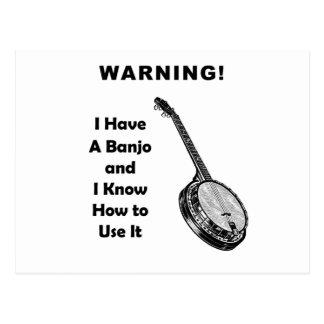 ¡Advertencia! Tengo un banjo y sé utilizarlo Tarjetas Postales