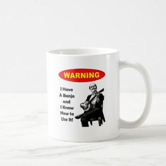 ¡Advertencia! Tengo un banjo y sé utilizarlo Taza Clásica