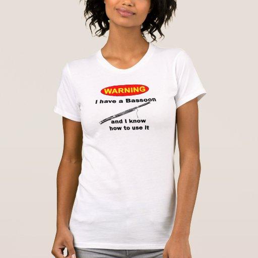 ADVERTENCIA. Tengo un Bassoon y sé utilizarlo Camiseta