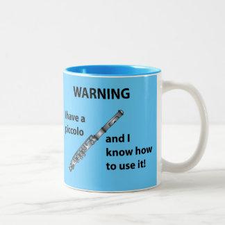 ¡Advertencia! Tengo un de flautín… Taza De Dos Tonos